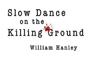 Slow Dance on the Killing Ground